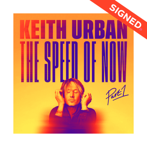 THE SPEED OF NOW Part 1 (CD + Signed Card) von Keith Urban - CD Bundle jetzt im Keith Urban Shop